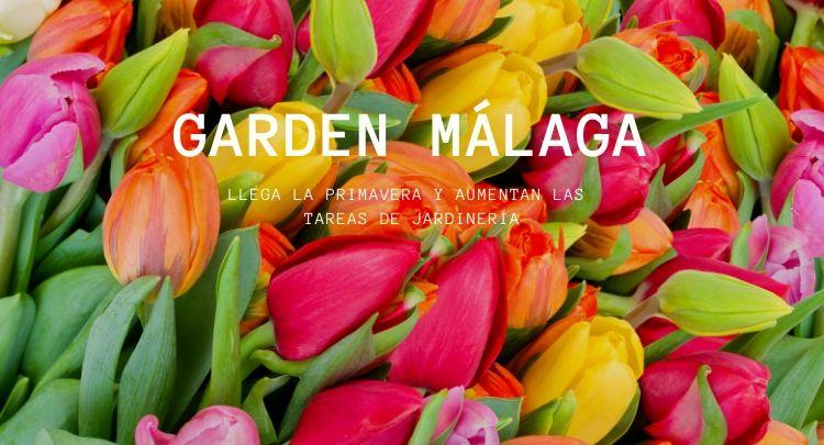 Llega la primavera y aumentan las tareas de jardinería